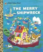 Merry Shipwreck : A Little Golden Book - Georges Duplaix