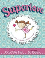 Superlove - Charise Mericle Harper