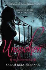 Unspoken : The Lynburn Legacy - Sarah Rees Brennan