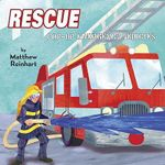 Rescue : Pop-up Emergency Vehicles - Matthew Reinhart