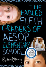 The Fabled Fifth Graders of Aesop Elementary School - Candace Fleming