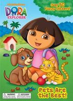 Pets Are the Best! : Dora the Explorer (with Stickers) - Jason Fruchter