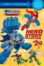 Hero Story Collection (DC Super Friends) - Various