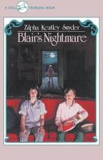 Blair's Nightmare - Zilpha Keatley Snyder
