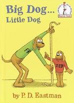 Big Dog...Little Dog : I Can Read It All by Myself Beginner Books (Pb) - Eastman