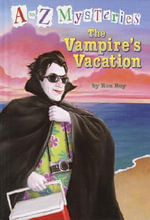The Vampire's Vacation : The Vampire's Vacation - Ron Roy