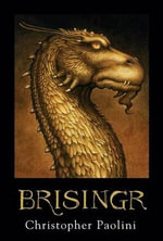 Brisingr : Or the Seven Promises of Eragon Shadeslayer and Saphira Bjartskular - Christopher Paolini