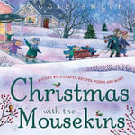 Christmas with the Mousekins - Maggie Smith