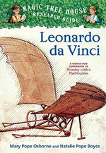 Leonardo Da Vinci : Companion to Monday with a Mad Genius   : Magic Tree House Research Guide : Book 19 - Mary Pope Osborne