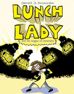 Lunch Lady and the League of Librarians - Jarrett J Krosoczka