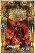 The Maelstrom : Book Four of the Tapestry - Henry H Neff