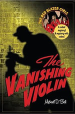 The Vanishing Violin - Michael D Beil