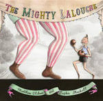 The Mighty Lalouche - Matthew Olshan