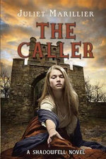 The Caller - Juliet Marillier