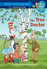 The Tree Doctor (Dr. Seuss/Cat in the Hat) - Tish Rabe