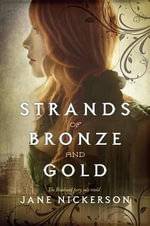 Strands of Bronze and Gold : Space Wars! - Jane Nickerson