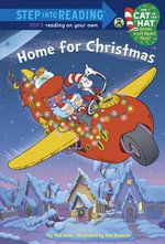 Home for Christmas (Dr. Seuss/Cat in the Hat) : Step Into Reading - Tish Rabe