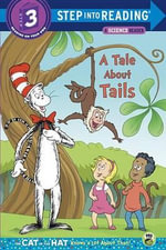 A Tale about Tails : Cat in the Hat Know a Lot about That! - Tish Rabe