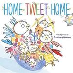 Home Tweet Home - Courtney Dicmas