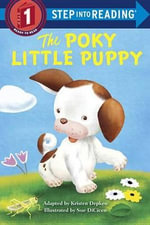 The Poky Little Puppy Step Into Reading : Step Into Reading - Janette Sebring Lowrey