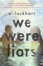 We Were Liars - E Lockhart