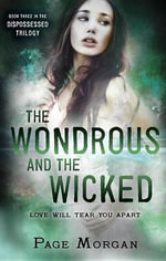 The Wondrous and the Wicked - Page Morgan