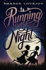 Running Out of Night - Sharon Lovejoy