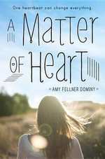 A Matter of Heart - Amy Fellner Dominy