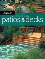 Ideas for Great Patios & Decks - Scott Atkinson