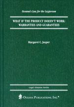 What If the Product Doesn't Work? : Warranties and Guarantees - Margaret C. Jasper