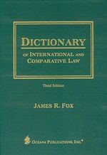 Dictionary of International and Comparative Law - James R. Fox