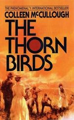 Thorn Birds - Colleen McCullough