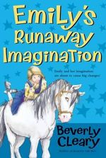 Emily's Runaway Imagination - Beverly Cleary