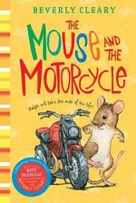 The Mouse and the Motorcycle : Avon Camelot Book S. - Beverly Cleary