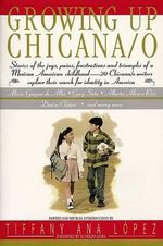 Growing Up Chicana O - Bill, Jr. Adler