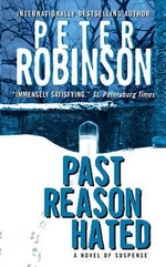 Past Reason Hated : Inspector Banks Series : Book 5 - Peter Robinson