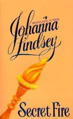 Secret Fire - Johanna Lindsey