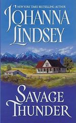 Savage Thunder : Wyoming Series : Book 2 - Johanna Lindsey