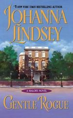 Gentle Rogue : Malory Family Series : Book 3 - Johanna Lindsey