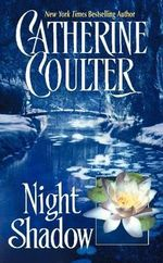 Night Shadow : Night Fire Trilogy - Catherine Coulter