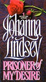 Prisoner of My Desire - Johanna Lindsey
