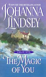 The Magic of You : Malory Family Series : Book 4 - Johanna Lindsey