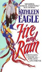 Fire and Rain - Kathleen Eagle
