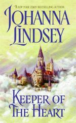 Keeper of the Heart : Ly-San-Ter Series : Book 2 - Johanna Lindsey