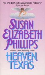 Heaven Texas : Chicago Stars Bks. - Susan Elizabeth Phillips