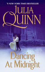 Dancing at Midnight - Julia Quinn