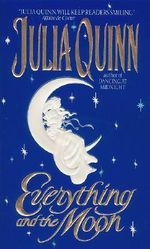 Everything and the Moon : Lyndon Sisters - Julia Quinn