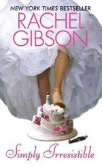 Simply Irresistible : Avon Light Contemporary Romances - Rachel Gibson
