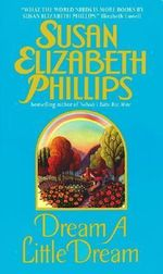 Dream a Little Dream : Chicago Stars Bks. - Susan Elizabeth Phillips