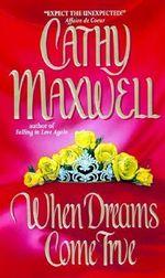 When Dreams Come True - Cathy Maxwell